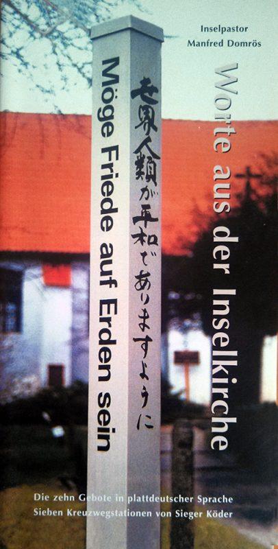 Manfred Domrös: Worte aus der Inselkirche, Eigenverlag 2004, vergriffen